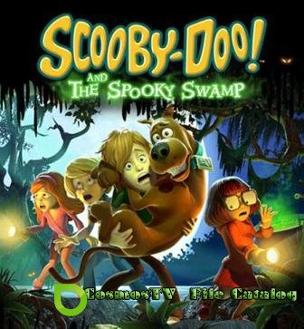 Scooby-Doo! and the Spooky Swamp (2013/Eng)