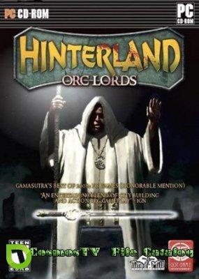 Hinterland: Orc Lords (2013/Rus)