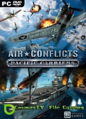 Air Conflicts: Pacific Carriers (2013/Rus/RePack)