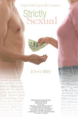 Только секс (Strictly Sexual, 2008)