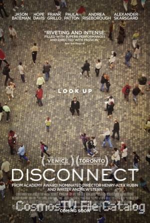 Связи нет (Disconnect, 2012)