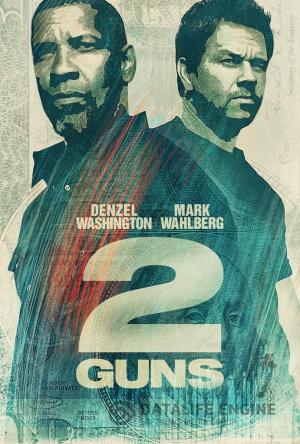 Два ствола (2 Guns, 2013)